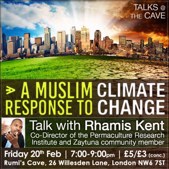 A Muslim Response to Climate Change - Rhamis Kent
