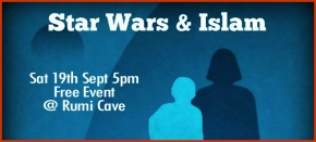 Sufism on Celluloid : 'Star Wars &Islam'