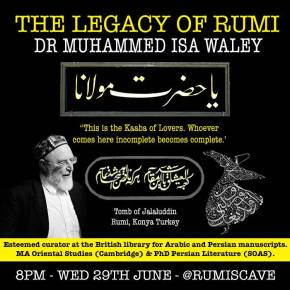 Talk: Ramadan Reflections on Jalaluddin Rumi with Dr.Muhammad Isa Waley