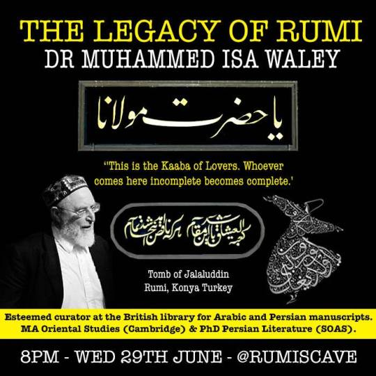 Ramadan Reflections on Jalaluddin Rumi with Dr.Muhammad Isa Waley,