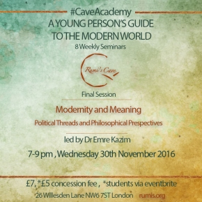 #CaveAcademy Final Session 'Modernity and Meaning' led by Dr EmreKazim